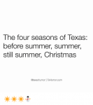 the-four-seasons-of-texas-before-summer-summer-still-summer-4258884.png