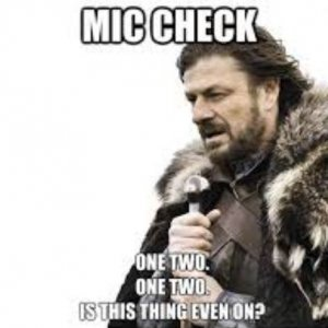 Mic Check.JPG